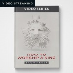 How to Worship a King (Digital)